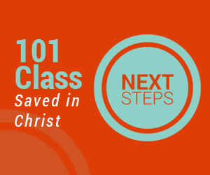 101 Class: Saved in Christ