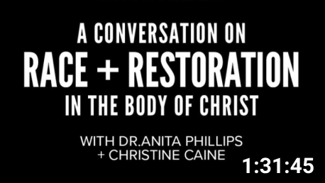A Conversation on Race and Restoration in the Body of Christ